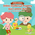 Inter-School Online Intellectual Property Quiz Contest 2020